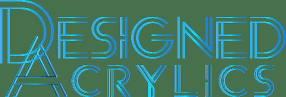 Designed Acrylics - Custom Acrylic Designs